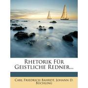 Rhetorik F R Geistliche Redner...