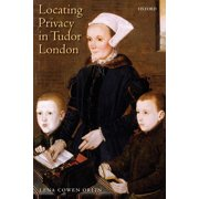 Locating Privacy in Tudor London (Paperback)