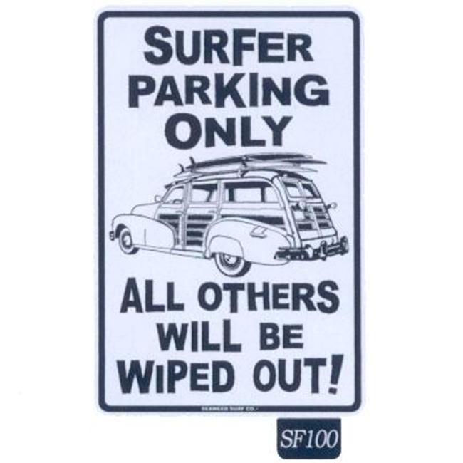 Seaweed Surf Co SF100 12X18 Aluminum Sign Surfer Parking Only