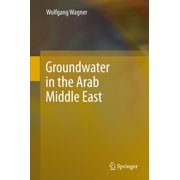 Groundwater in the Arab Middle East - eBook