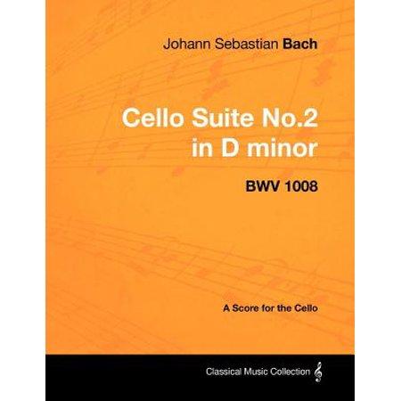 Johann Sebastian Bach - Cello Suite No.2 in D minor - BWV 1008 - A Score for the Cello -