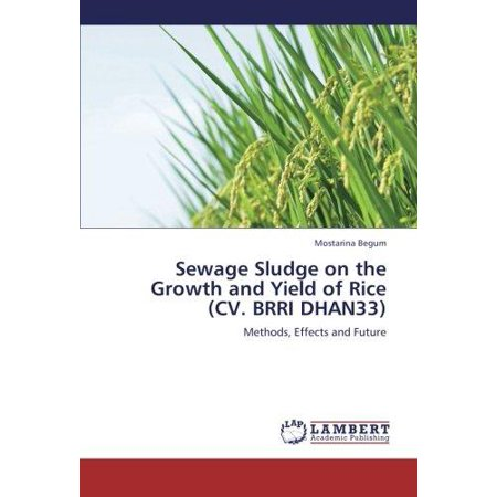 Sewage Sludge On The Growth And Yield Of Rice  Cv  Brri Dhan33
