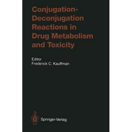 Conjugation  Deconjugation Reactions In Drug Metabolism And Toxicity