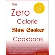 The Zero Calorie Slow Cooker Cookbook - eBook