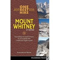 One Best Hike: One Best Hike: Mount Whitney: Everything You Need to Know to Successfully Hike California's Highest Peak (Paperback)