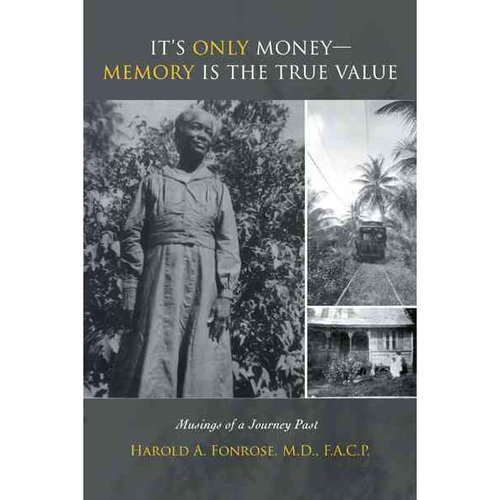It's Only Money-Memory Is the True Value: Musings of a Journey Past