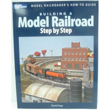 Kalmbach 12418 Building a Model Railroad Step by Step