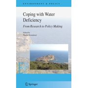 Environment & Policy (Hardcover): Coping with Water Deficiency : From Research to Policymaking (Series #48) (Hardcover)