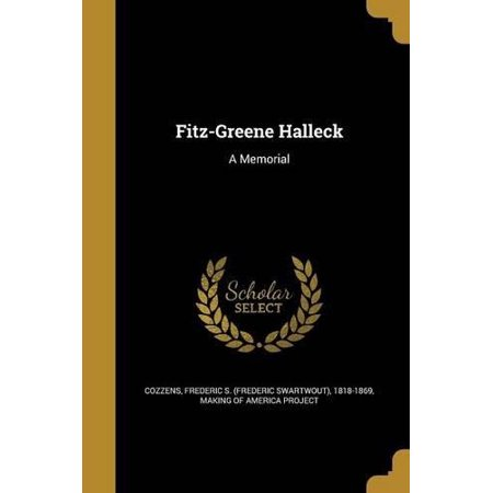 Fitz-Greene Halleck: A Memorial - image 1 de 1