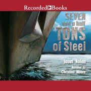 Seven and a Half Tons of Steel - Audiobook