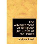 The Advancement of Religion : The Claim of the Times