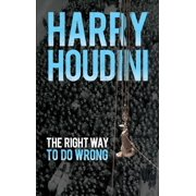 The Right Way to Do Wrong - eBook