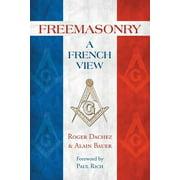 Freemasonry : A French View