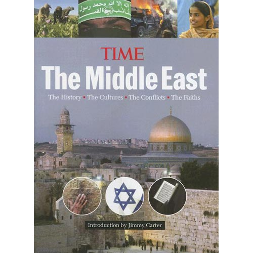The Middle East: The History, The Cultues, The Conflicts, The Faiths