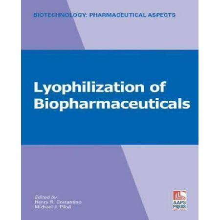 Lyophilization Of Biopharmaceuticals
