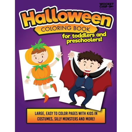 Holidays In Great Britain Halloween (Halloween Coloring Book For Toddlers and Preschoolers!: Large and Easy Pages for with Kids Costumes, Silly Monsters and More! Great for Ages 1-5)