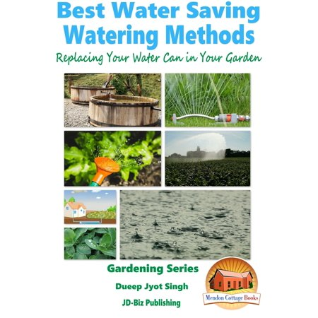 Best Water Saving: Watering Methods - Replacing Your Water Can in Your Garden -
