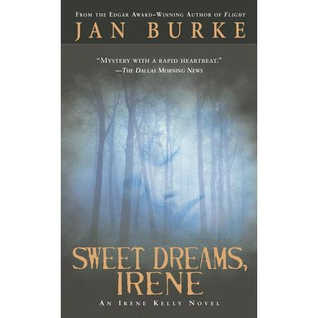 Sweet Dreams, Irene : An Irene Kelly Novel