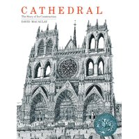 Cathedral: The Story of Its Construction (Hardcover)