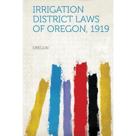 Irrigation District Laws of Oregon, 1919 - Oregon District Halloween
