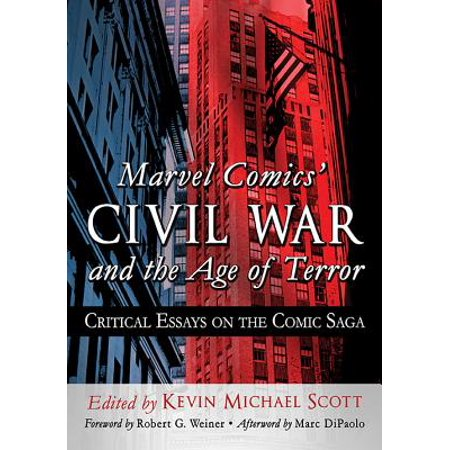 Marvel Comics' Civil War and the Age of Terror : Critical Essays on the Comic - Halloween 30 Years Of Terror Comic Book