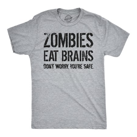 Mens Zombies Eat Brains So You're Safe Funny T Shirt Living Dead Halloween (Men's Halloween T Shirts Target)