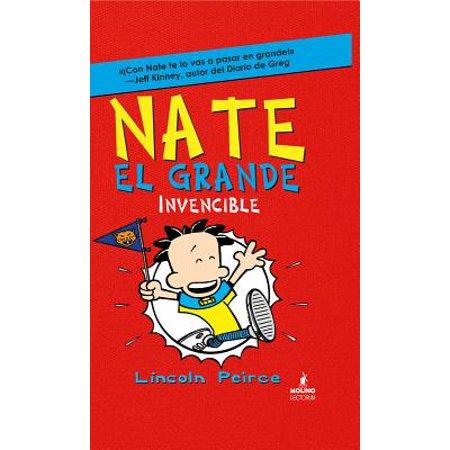 - Nate el Grande Invencible