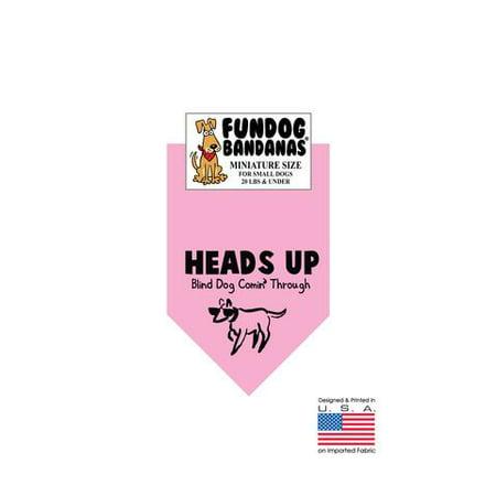 MINI Fun Dog Bandana - HEADS UP chien aveugle comin' par - Taille miniature pour petits chiens de moins de 20 livres, léger foulard rose animal