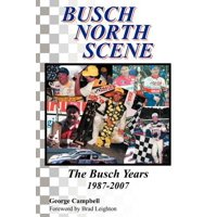 Busch North Scene - The Busch Years
