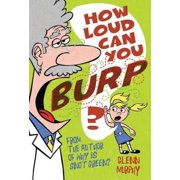 How Loud Can You Burp? - eBook