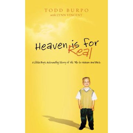 Heaven Is for Real : A Little Boy's Astounding Story of His Trip to Heaven and Back - The Real Story Of Halloween Part 3