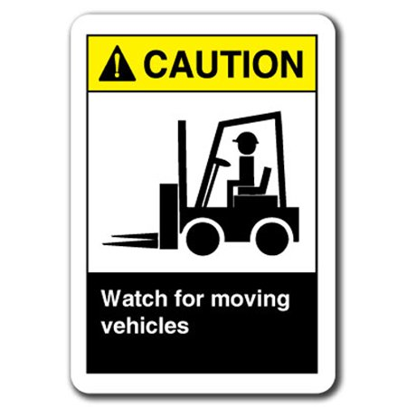 Caution Sign - Watch For Moving Vehicles 7