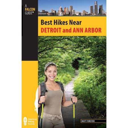 Best Hikes Near Detroit and Ann Arbor - eBook