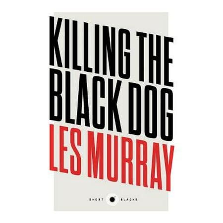 Short Black 10 : Killing the Black Dog](Dog Killing On Halloween)
