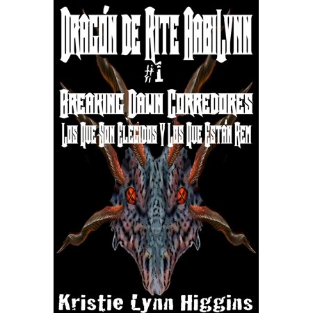 Rem Support (Dragón de AabiLynn Rite # 1 Breaking Dawn Corredores: Los Que Son Elegidos Y Los Que Están Rem - eBook )