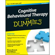 Cognitive Behavioural Therapy For Dummies - eBook