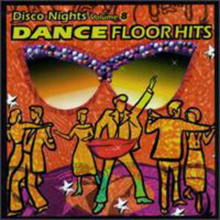 Disco Nights Vol.8: Dance Floor Hits