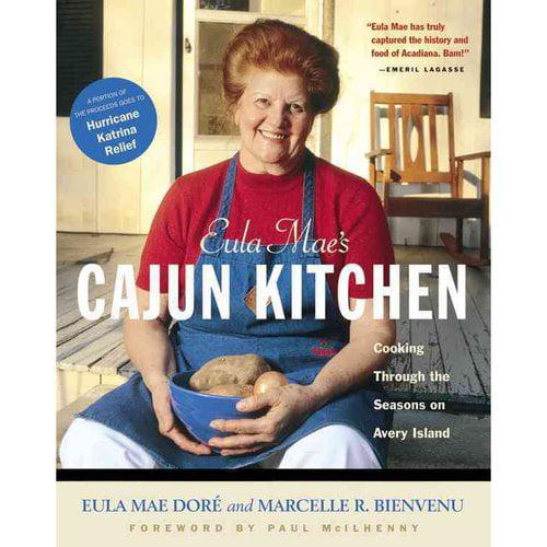 Eula Mae's Cajun Kitchen: Cooking Through the Seasons on Avery Island