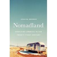Nomadland : Surviving America in the Twenty-First Century