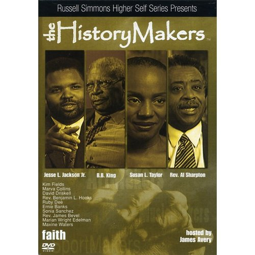 The History Makers, Vol. 2: Faith (Full Frame)
