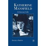 Literary Lives: Katherine Mansfield : A Literary Life (Paperback)