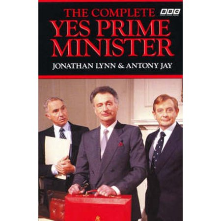 The Complete Yes Prime Minister : The Diaries of the Right Hon. James Hacker (Paperback)