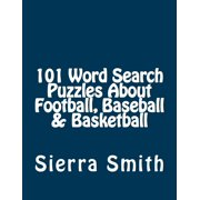 101 Word Search Puzzles about Football, Baseball & Basketball