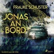 Jonas an Bord - Kurzkrimi aus der Eifel (Ungekürzt) - Audiobook