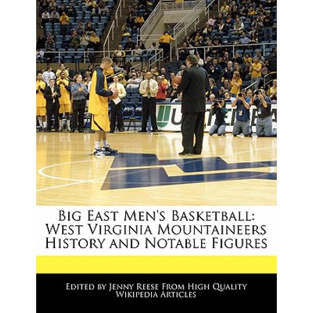 Big East Men's Basketball : West Virginia Mountaineers History and Notable