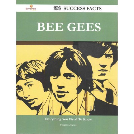 Bee Gees: 194 Success Facts - Everything You Need to Know