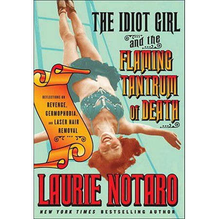 The Idiot Girl and the Flaming Tantrum of Death - eBook