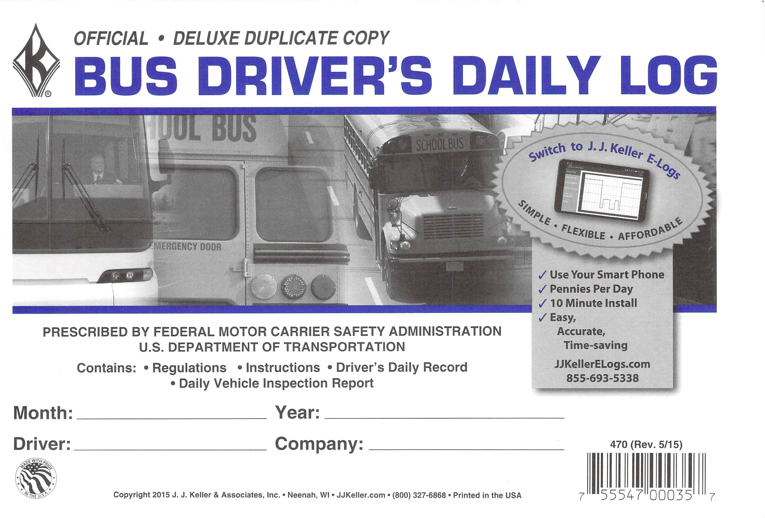 J.J. Keller 470 (9L) Bus Driver's Daily Log Book, 2-Ply, w Carbon, w Daily Recap and Detailed DVIR 3 Pack by