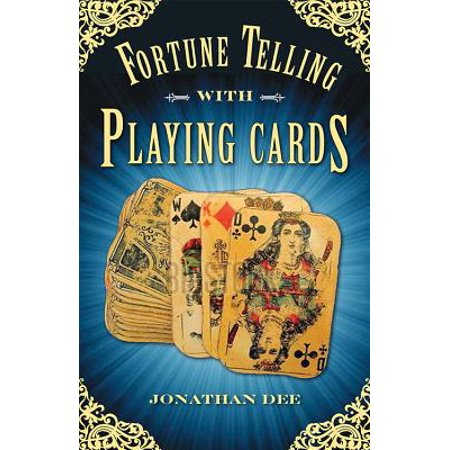 Fortune Telling with Playing Cards (Paperback) - Mysterious Fortune Cards