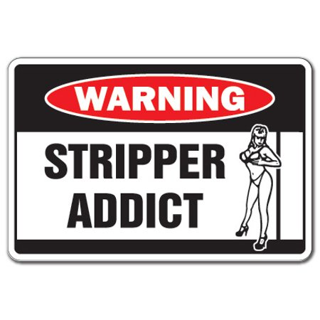 STRIPPER ADDICT Warning Decal Decal pole dancer exotic - Exotic Stripper